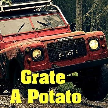 Grate A Potato