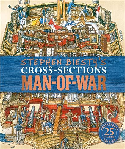 Stephen Biesty\'s Cross-Sections Man-of-War (Stephen Biestys Cross Sections) (English Edition)