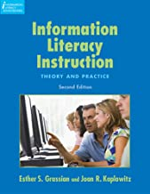 Information Literacy Instruction: Theory and Practice with Companion CD-ROM (Information Literacy Sourcebooks)