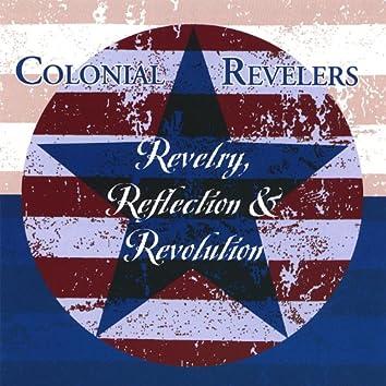 Revelry, Reflection & Revolution
