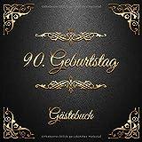 90. Geburtstag: Gästebuch zum Eintragen - schöne Geschenkidee für 90 Jahre im Format: ca. 21 x 21 cm, mit 100 Seiten für Glückwünsche, Grüße, liebe ... Geburtstagsgäste, Cover: goldene Ornamente