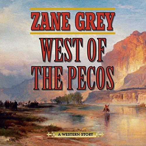West of the Pecos audiobook cover art