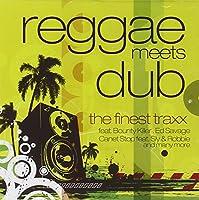 Reggae Meets Dub-the Finest