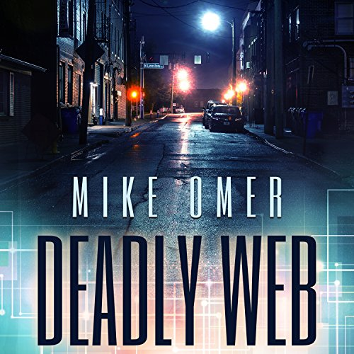 Deadly Web Audiobook By Mike Omer cover art