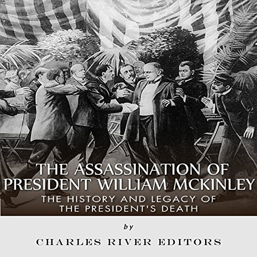 The Assassination of President William McKinley audiobook cover art