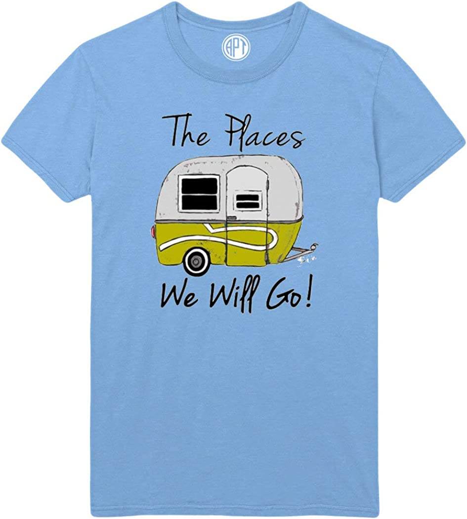 Camping The Places We Will Go Printed T-Shirt