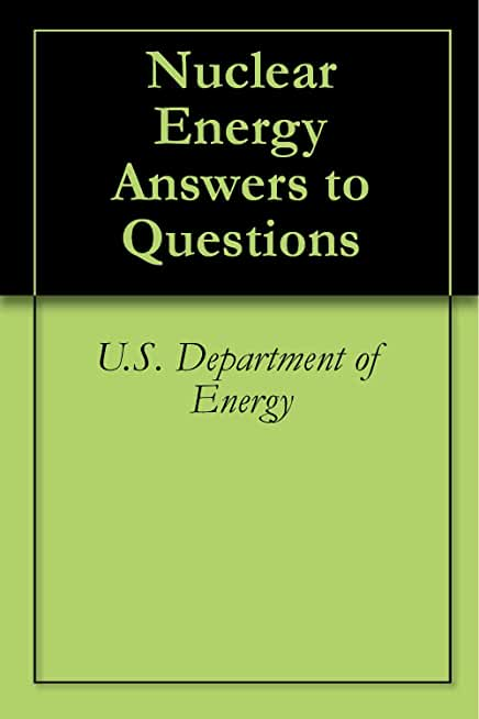 Nuclear Energy Answers to Questions (English Edition)