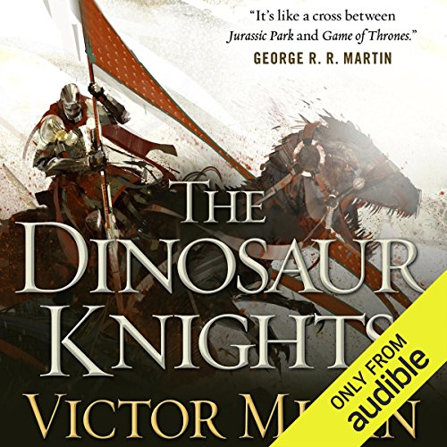 The Dinosaur Knights audiobook cover art