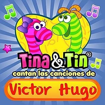 Cantan las Canciones de Victor Hugo
