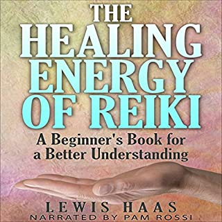 The Healing Energy of Reiki cover art