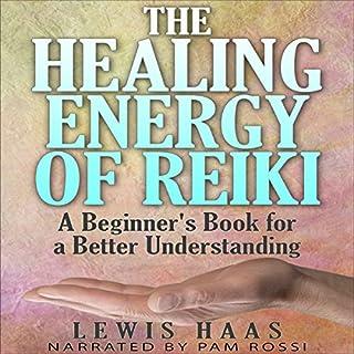 The Healing Energy of Reiki audiobook cover art
