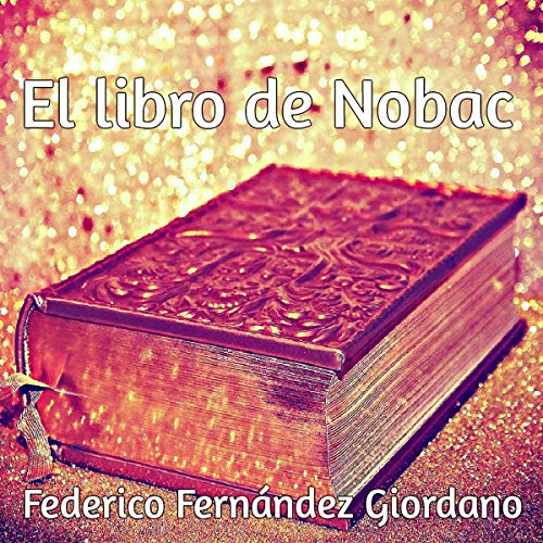 El libro de Nobac [The Book of Nobac] audiobook cover art