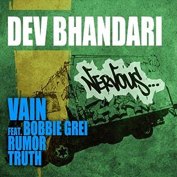 Vain feat. Bobbie Grei, Rumor, Truth