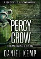 Percy Crow: Premium Hardcover Edition