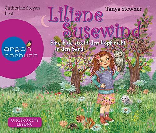 Liliane Susewind – Eine Eule steckt den Kopf nicht in den Sand (Liliane Susewind ab 8, Band 10)