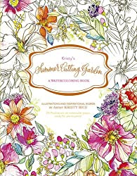 Summer Cutting Garden Watercolor Coloring Book