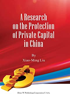 A Research on the Protection of Private Capital in China