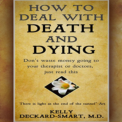 How to Deal with Death and Dying audiobook cover art