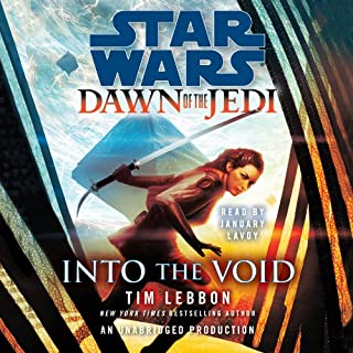 Into the Void     Star Wars Legends (Dawn of the Jedi)              By:                                                                                                                                 Tim Lebbon                               Narrated by:                                                                                                                                 January LaVoy                      Length: 10 hrs and 23 mins     43 ratings     Overall 4.2