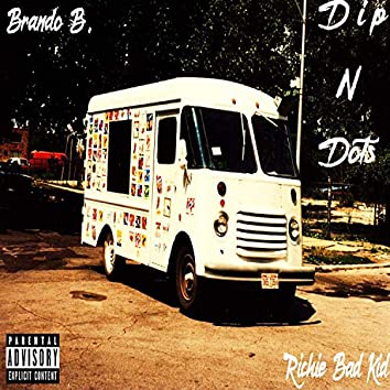 Dipndots (feat. Brando Beano)
