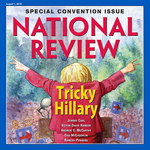 National Review - August 1, 2016 audiobook cover art