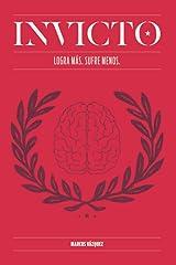 Invicto: Logra Más, Sufre Menos: Entrenamiento mental para lograr más y sufrir menos Paperback