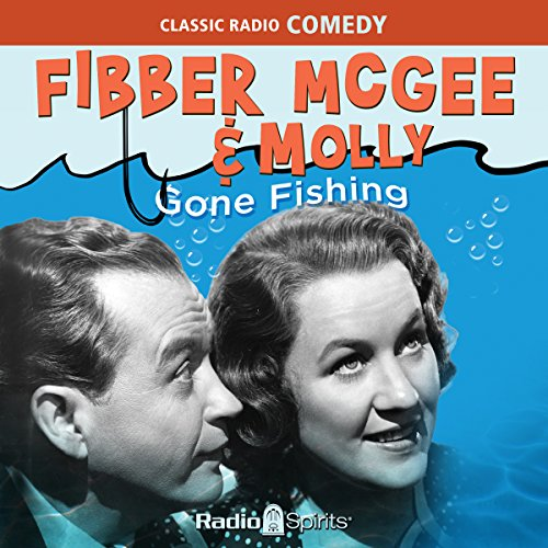Couverture de Fibber McGee & Molly: Gone Fishing