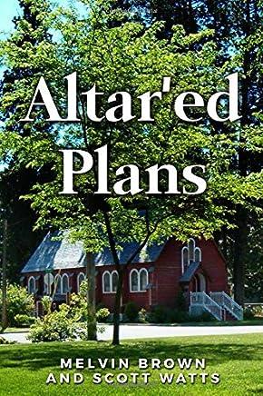 Altered Plans