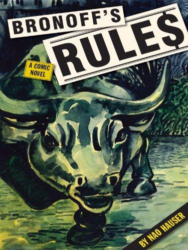 BRONOFF'S RULES  A Comic Novel
