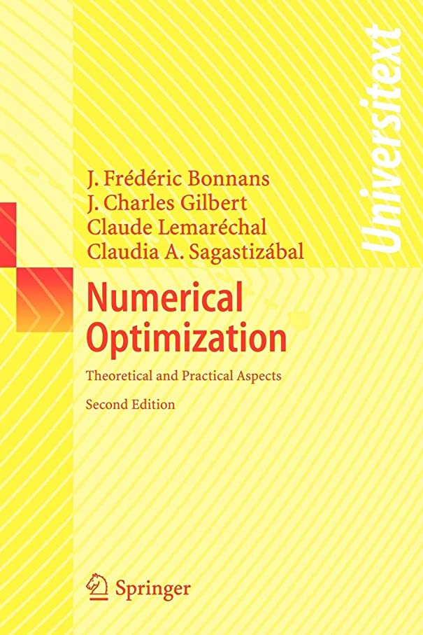 距離傷つける暗黙Numerical Optimization: Theoretical and Practical Aspects (Universitext)