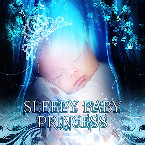 Sleepy Baby Princess – Natural White Noise for Babies, Relaxing Music to Help Fall Asleep, Sleepy Time for Newborn, Baby Lullaby with Nature Sound, Music with Ocean Waves, Calm Baby & Toddler