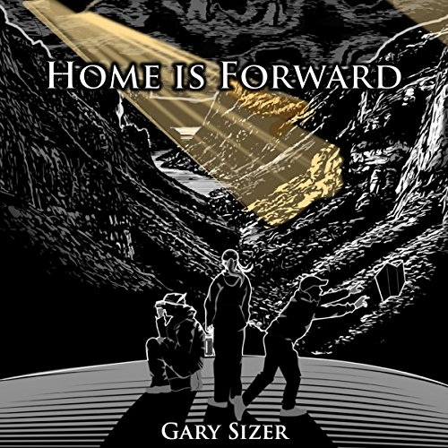 Home Is Forward audiobook cover art