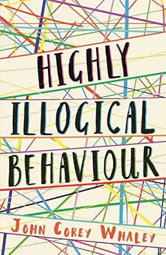 Highly Illogical Behaviour (English Edition)