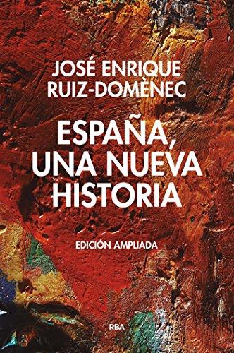 España, una nueva historia (ENSAYO Y BIOGRAFIA) eBook: Ruiz ...