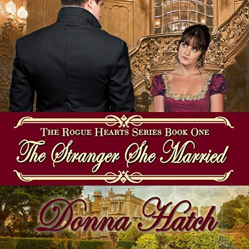 The Stranger She Married: Regency Historical Romance cover art