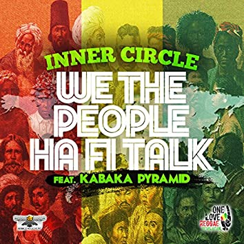 We The People Ha Fi Talk