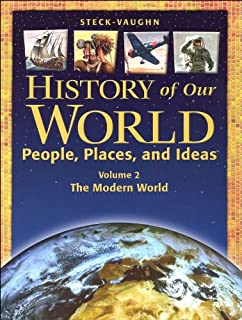 History of Our World: Student Book, Volume 2 The Modern World