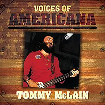 Voices Of Americana: Tommy McLain