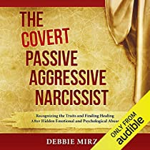 The Covert Passive-Aggressive Narcissist