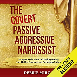 The Covert Passive-Aggressive Narcissist cover art
