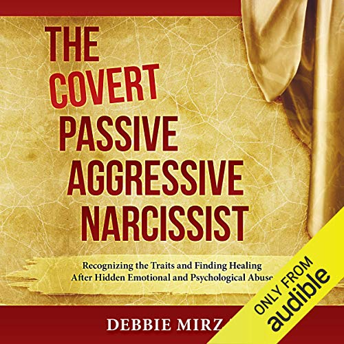 Couverture de The Covert Passive-Aggressive Narcissist