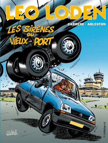 Léo Loden, tome 2. Les sirènes du vieux port