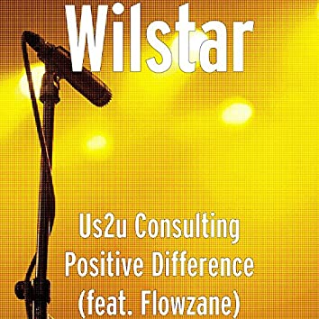 Us2u Consulting Positive Difference (feat. Flowzane)