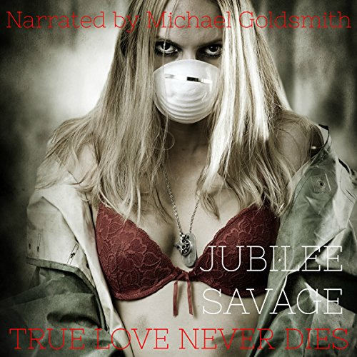 True Love Never Dies audiobook cover art