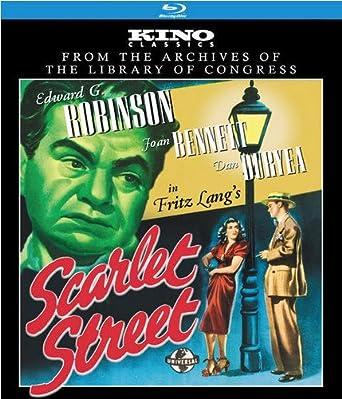 Amazon.com: Scarlet Street: Kino Classics Edition [Blu-ray]: Edward G.  Robinson, Joan Bennett, Dan Duryea, Fritz Lang: Movies & TV
