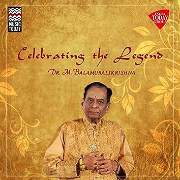 Celebrating the Legend - Dr. M. Balamuralikrishna