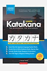 Learn Katakana Workbook - Japanese Language for Beginners: An Easy, Step-by-Step Study Guide and Writing Practice Book: The Best Way to Learn Japanese ... Alphabet (Flash Cards & Letter Chart) Broché