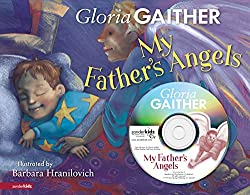 """My Father's Angels"" by Gloria Gaither"