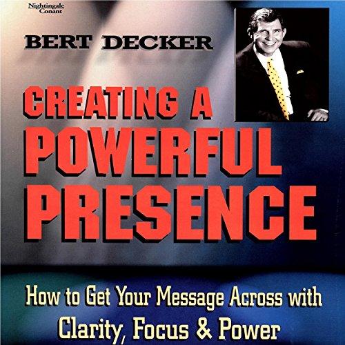 Creating a Powerful Presence