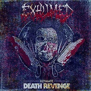 Ultimate Death Revenge (Live in Oakland 2018)